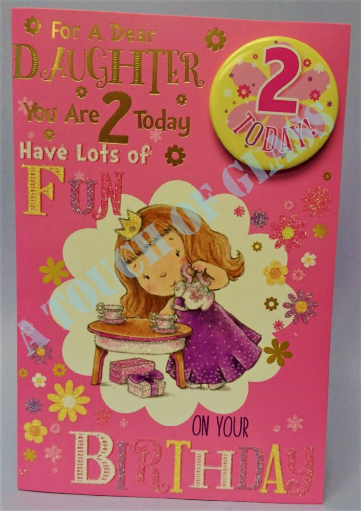Badge Birthday Card - 2 Year Old Daughter